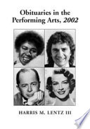 Obituaries in the Performing Arts  2002