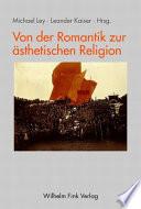Von der Romantik zur ästhetischen Religion