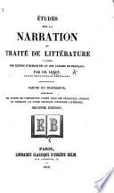 Études sur la narration, ou traité de littérature ... Partie du professeur ... Seconde édition
