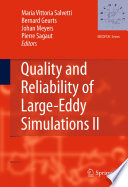 Quality and Reliability of Large Eddy Simulations II