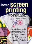 Home Screen Printing Workshop