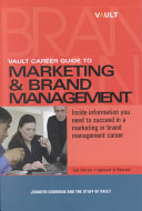 Vault Career Guide to Marketing   Brand Management