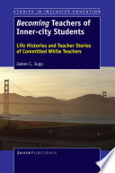 Becoming Teachers of Inner city Students