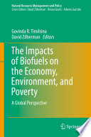 The Impacts Of Biofuels On The Economy Environment And Poverty