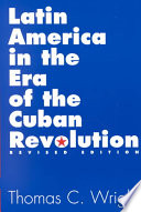 Latin America in the Era of the Cuban Revolution