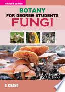 Botany For Degree Students Fungi