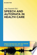 Speech and Automata in Health Care