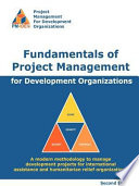 Fundamentals of Project Management for Development Organizations  2nd Edition