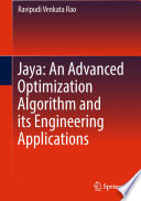 Jaya An Advanced Optimization Algorithm And Its Engineering Applications
