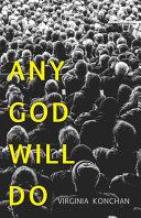 Any God Will Do