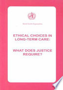 Ethical Choices in Long term Care