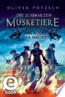 Die Schwarzen Musketiere   Das Buch der Nacht