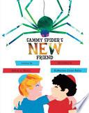 Sammy Spider s New Friend