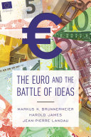 The Euro and the Battle of Ideas Trouble? A String Of Economic Difficulties In