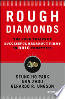 Rough Diamonds Least Known Breakout Firms In Bric Countries Rough