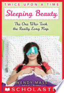 Twice Upon A Time 2 Sleeping Beauty The One Who Took The Really Long Nap book