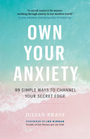 Own Your Anxiety