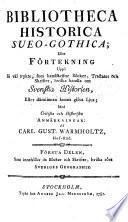 Första Delen, Som innehåller de Böcker och Skrifter, hvilka röra Sveriges Geographie
