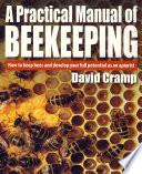 A Practical Manual Of Beekeeping
