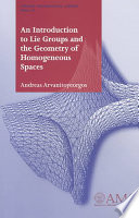 An Introduction to Lie Groups and the Geometry of Homogeneous Spaces