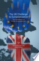 The UK Challenge to Europeanization