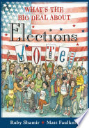 What s the Big Deal about Elections Book PDF