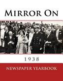 Mirror on 1938