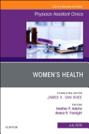 Women's Health, An Issue of Physician Assistant Clinics E-Book