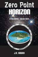 Zero Point Horizon