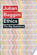 The Big Questions  Ethics