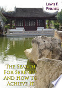 The Search For Serenity And How To Achieve It