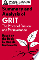 Summary and Analysis of Grit  The Power of Passion and Perseverance