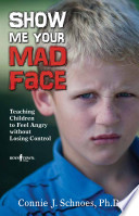 Ebook Show Me Your Mad Face Epub Connie J. Schnoes Apps Read Mobile
