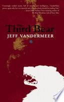The Third Bear by Jeff VanderMeer