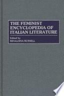 The Feminist Encyclopedia of Italian Literature