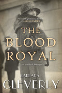 The Blood Royal Dash Of Romance Set In London In The