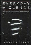 Everyday Violence