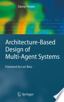 Architecture Based Design of Multi Agent Systems