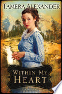 Within My Heart  Timber Ridge Reflections Book  3