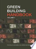 Green Building Handbook  Volume 1