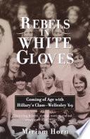 Rebels in White Gloves