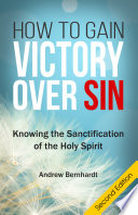 How To Gain Victory Over Sin  Second Edition  Book PDF