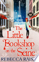 The Little Bookshop On The Seine  The Little Paris Collection  Book 1