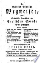 The True English Guide for Germans     First Published by John King     Now Reprinted for the Seventh Time  Etc   Der Getreue Englische Wegweiser