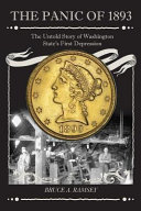 The Panic of 1893  The Untold Story of Washington State s First Depression