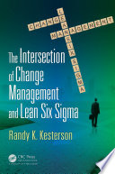 The Intersection of Change Management and Lean Six Sigma