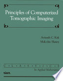 Principles Of Computerized Tomographic Imaging book
