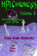 HPI Chronicles  Volume II Ghost Stories and UFOs