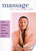 Massage for Busy People Tension In Certain Parts Of
