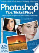 Photoshop Tips  Tricks   Fixes
